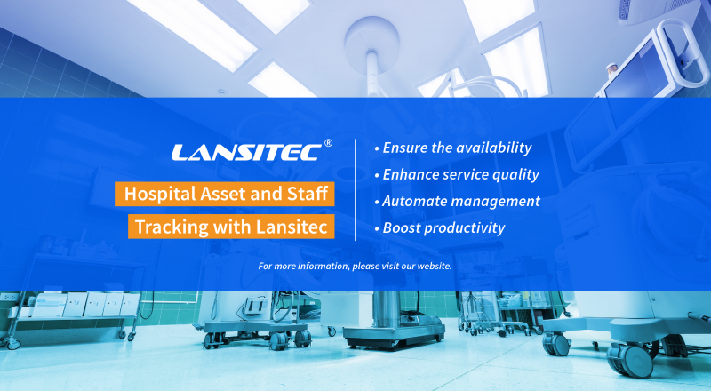 Hospital Asset and Staff Tracking with Lansitec